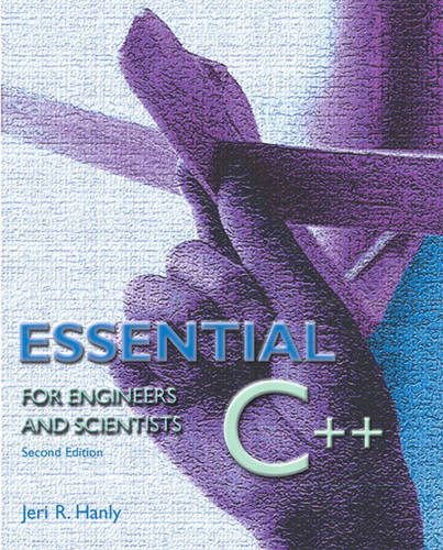 Essential C++ for Engineers and Scientists (Paperback)