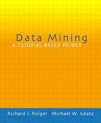 Data Mining: A Tutorial Based Primer: United States Edition