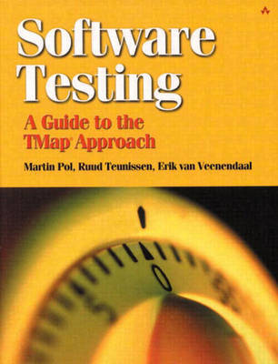 Software Testing: A guide to the TMap Approach (Paperback)