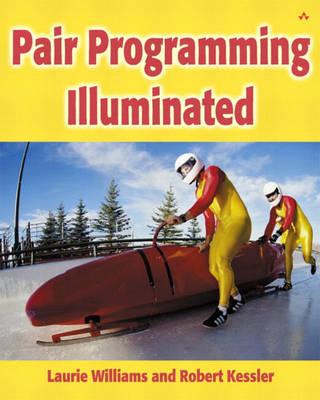 Pair Programming Illuminated (Paperback)