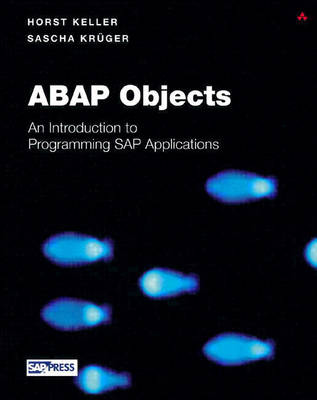 ABAP Objects: Introduction to Programming SAP Applications - SAP Press