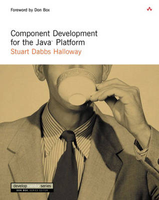 Component Development for the Java (TM) Platform (Paperback)