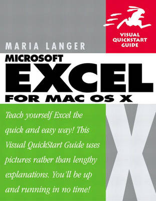 Excel X for Mac OS X: Visual QuickStart Guide (Paperback)