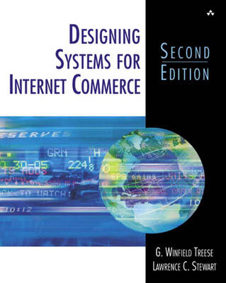 Designing Systems for Internet Commerce (Paperback)