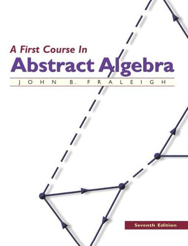 A First Course in Abstract Algebra (Paperback)