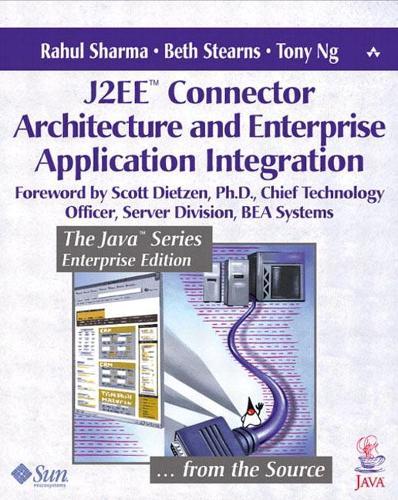J2EE (TM) Connector Architecture and Enterprise Application Integration (Paperback)