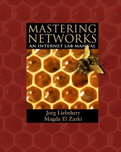 Mastering Networks: An Internet Lab Manual: United States Edition (Hardback)