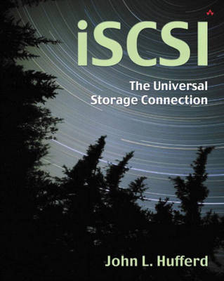 iSCSI: The Universal Storage Connection: The Universal Storage Connection (Paperback)