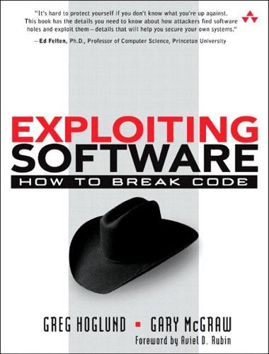 Exploiting Software: How to Break Code (Paperback)