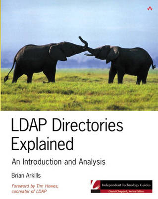 LDAP Directories Explained: An Introduction and Analysis (Paperback)
