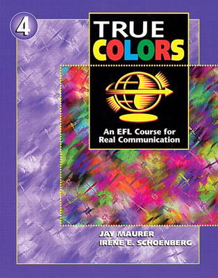 True Colors: An EFL Course for Real Communication, Level 4 Split Edition B with Workbook (Paperback)