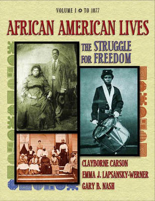 African American Lives: The Struggle for Freedom, Volume I (Paperback)