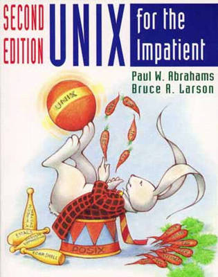 UNIX for the Impatient (Hardback)