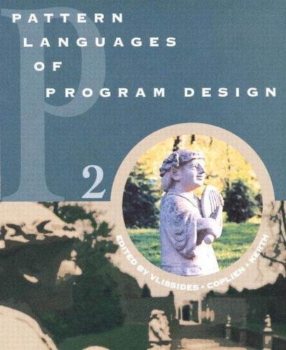 Pattern Languages of Program Design 2 (Paperback)