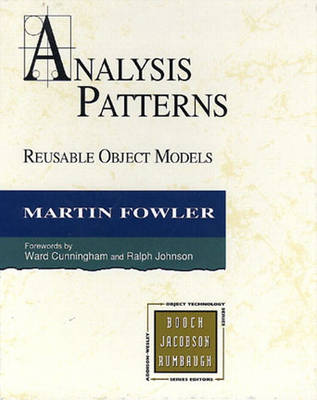 Analysis Patterns: Reusable Object Models (Hardback)