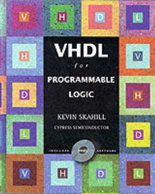 VHDL Programmable Logic Cypress Semiconductor (Hardback)