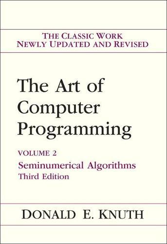 Art of Computer Programming, Volume 2: Seminumerical Algorithms (Hardback)