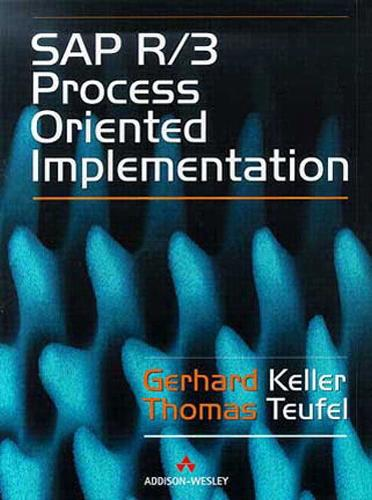 SAP R/3 Process Oriented Implementation: Iterative Process Prototyping (Paperback)