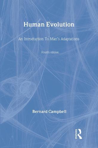 Human Evolution: An Introduction to Man's Adaptations (Hardback)