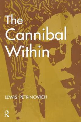 The Cannibal within - Evolutionary Foundations of Human Behavior Series (Paperback)