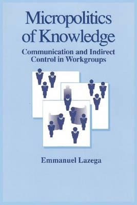 Micropolitics of Knowledge (Paperback)