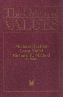 The Origin of Values: Sociology and Philosophy of Beliefs (Hardback)