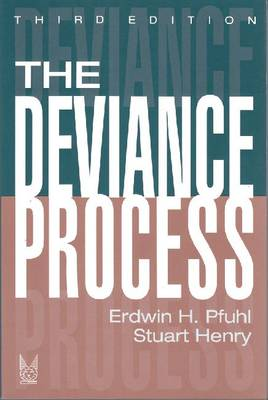 The Deviance Process - Social Problems & Social Issues (Paperback)