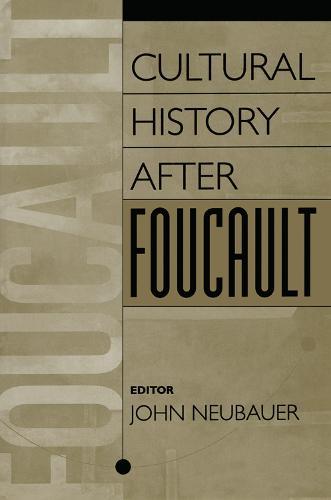 Cultural History After Foucault (Paperback)