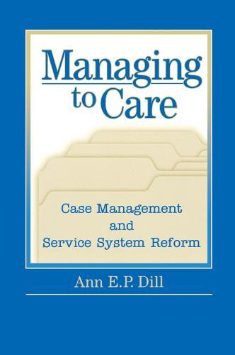Managing to Care (Paperback)