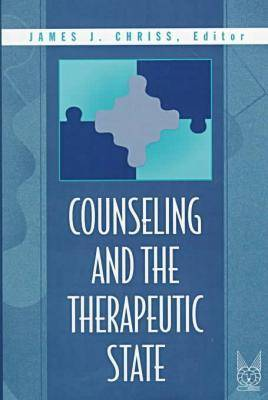 Counseling and the Therapeutic State (Hardback)