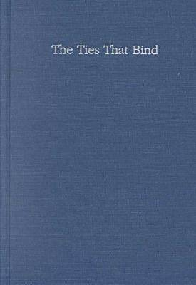 The Ties That Bind: The Perspectives on Marriage and Cohabitation - Social Institutions and Social Change Series (Hardback)
