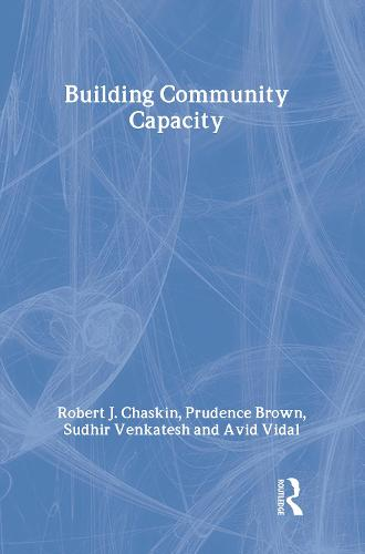 Building Community Capacity - Modern Applications of Social Work Series (Hardback)