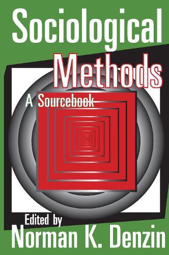 Sociological Methods: A Sourcebook (Paperback)