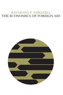 The Economics of Foreign Aid (Paperback)