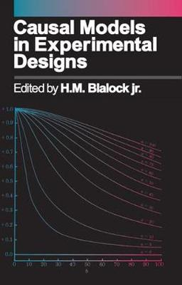 Causal Models in Experimental Designs (Paperback)