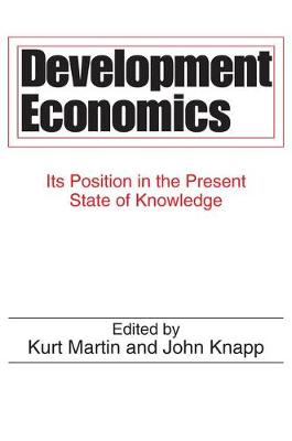 Development Economics: Its Position in the Present State of Knowledge (Paperback)