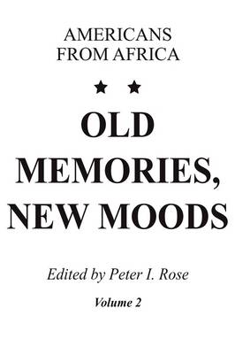 Old Memories, New Moods: Americans from Africa v. 2 (Paperback)