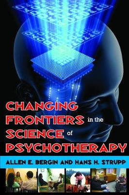 Changing Frontiers in the Science of Psychotherapy (Paperback)