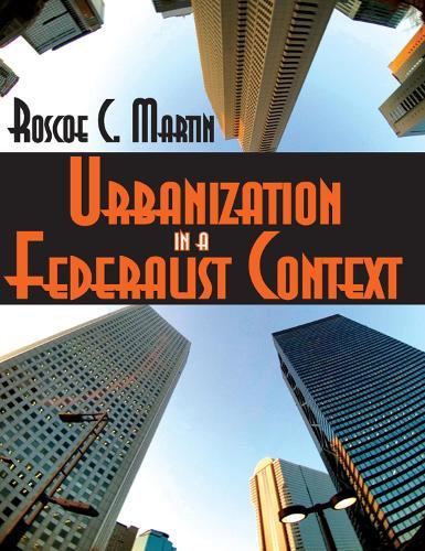 Urbanization in a Federalist Context (Paperback)