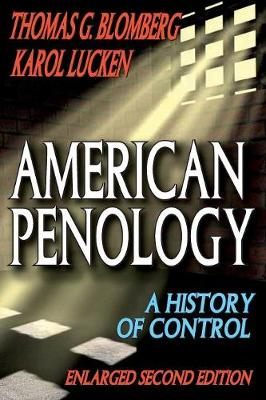 American Penology: A History of Control (Paperback)