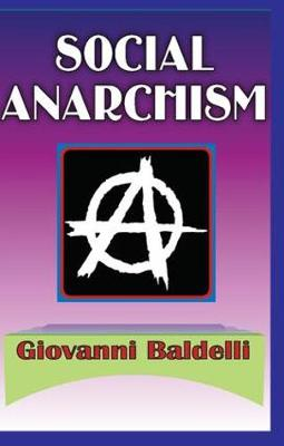 Social Anarchism (Paperback)