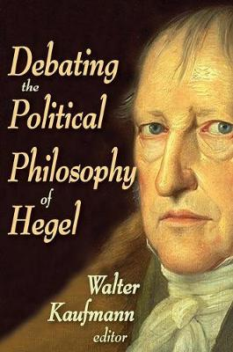 Debating the Political Philosophy of Hegel (Paperback)
