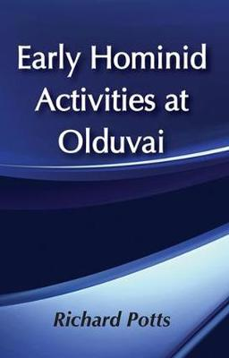 Early Hominid Activities at Olduvai: Foundations of Human Behaviour (Paperback)