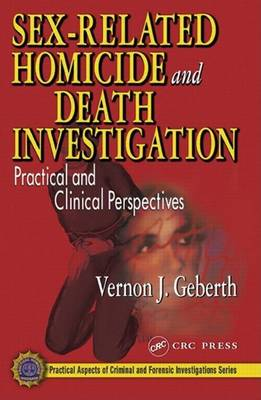 Sex-Related Homicide and Death Investigation (Hardback)