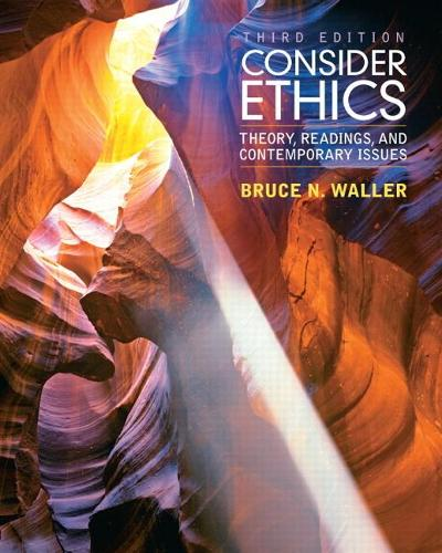 Consider Ethics: Theory, Readings, and Contemporary Issues (Paperback)