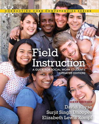 Field Instruction: A Guide for Social Work Students, Updated Edition (Paperback)