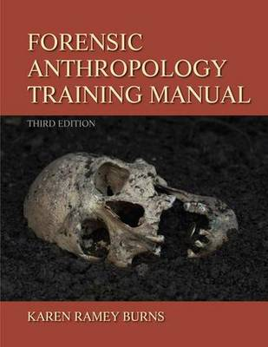 Forensic Anthropology Training Manual (Spiral bound)