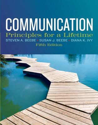 Communication: Principles for a Lifetime (Paperback)