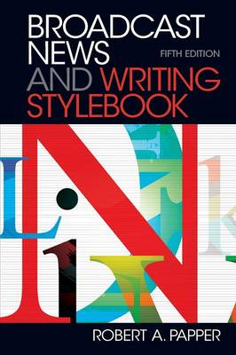 Broadcast News and Writing Stylebook (Spiral bound)