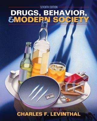 Drugs, Behavior, and Modern Society (Paperback)